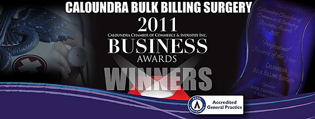 Calounda Bulk Billing Surgery Wins 2011 Caloundra Chamber of Commerce & Industry Business Award
